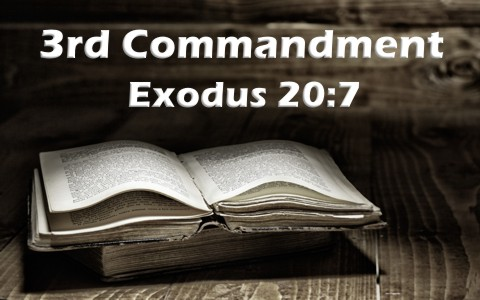 What Is The 3rd Commandment In The Bible