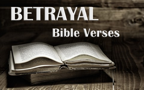 10 important bible vereses about betrayal